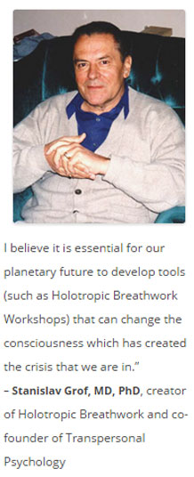 Michael Pollan Holotropic Breathwork, Michael Stone Holotropic Breathwork Workshops LA, Stan Grof Holotropic Breathwork, Holotropic Breathwork Workshops Los Angeles